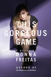 This Gorgeous Game by Donna Freitas