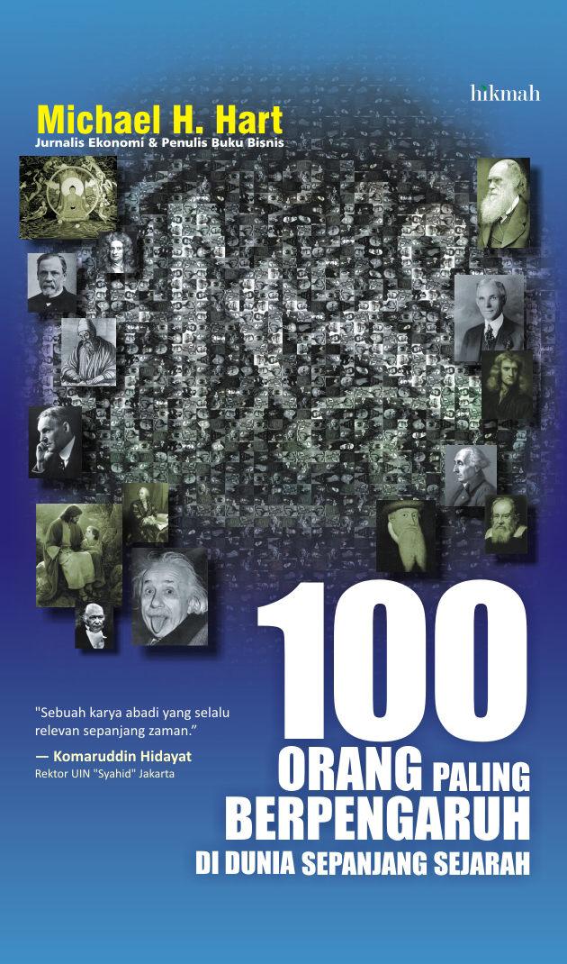 100 orang paling berpengaruh di dunia sepanjang sejarah 622 halaman