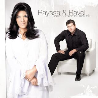 Rayssa e Ravel - Como Você Nunca Viu 2008