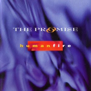 UnTime Music: The Promise - Human Fire (1999)