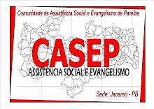 """CASEP - Um orgão da Igreja Cristã Evangélica """"casa de oração"""""""