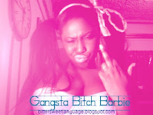Gangsta Bitch Barbie