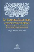 La Comarca Lagunera, constructo cultural