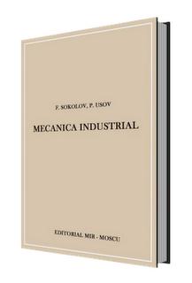 Mecánica Industrial por Sokolov