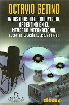 Industrias del audiovisual argentino en el mercado internacional