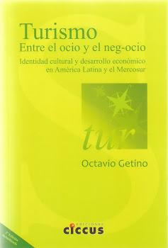 Turismo. Entre el ocio y el negocio (nueva edición)