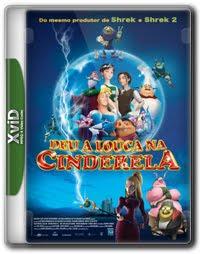 Deu a Louca na Cinderela   DVDRip XviD   Dual Audio