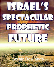 ISRAEL'S SPECTACULAR PROPHETIC FUTURE