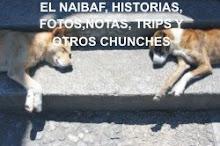 EL NAIBAF, HISTORIAS, ....