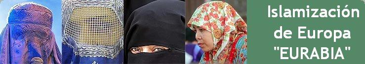 """Islamización de Europa """"Eurabia"""" (Extracto del Blog)"""