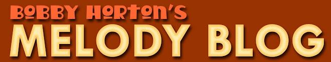 Bobby Horton's Melody Blog