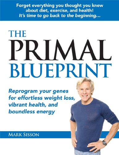 Book reviews and more the primal blueprint mark sisson the primal blueprint mark sisson malvernweather Images