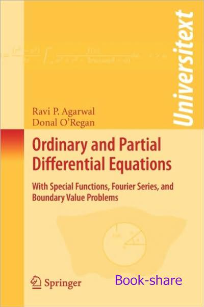 Ordinary and Partial Differential Equations: With Special Functions,
