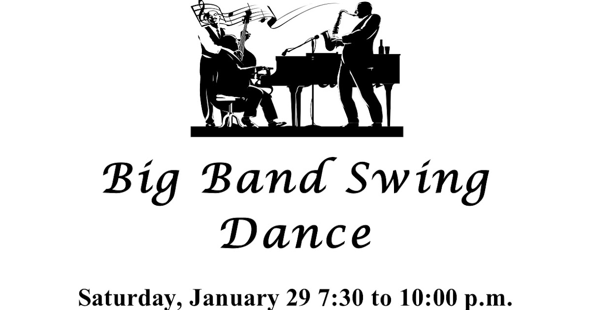 shoreline area news  big band swing dance saturday jan 29