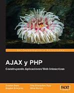 AJAX y PHP - Construyendo Aplicaciones Web Interactivas