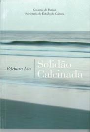 Solidão Calcinada (2008) - edição esgotada