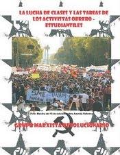 LA LUCHA DE CLASES Y LAS TAREAS DE LOS ACTIVISTAS OBRERO - ESTUDIANTILES