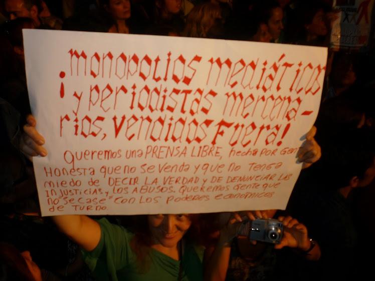 Monopolios mediáticos y periodistas mercenarios ¡Fuera!!!