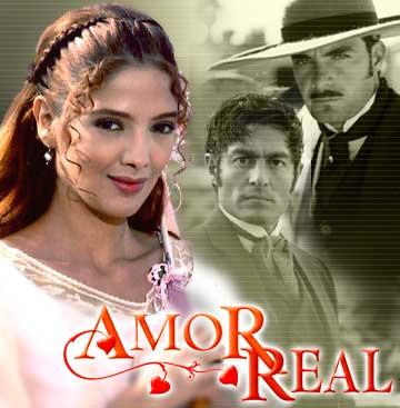 Novelas mexicanas: Amor Real