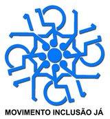 MOVIMENTO INCLUSÃO JÁ, A cidadania em Ação.
