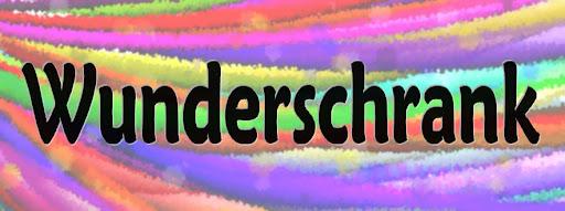 Wunderschrank ~ Wonder Closet
