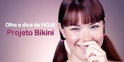 Dica Projeto Bikini