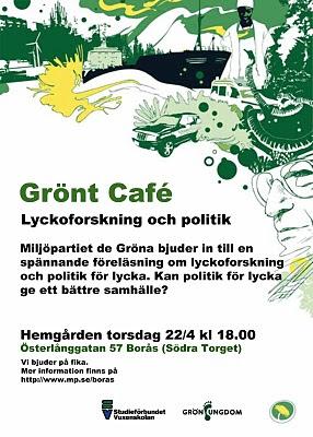 Grönt Café - lyckoforskning och politik för lycka