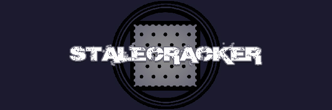 Stalecracker