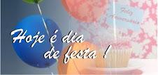 Hoje é dia de Festa !