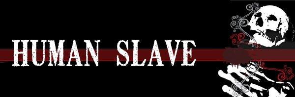 HumanSlave