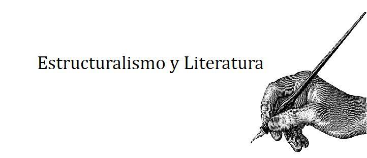 Estructuralismo y Literatura