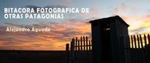 Bitácora de fotos de A. Aguado sobre Patagonia