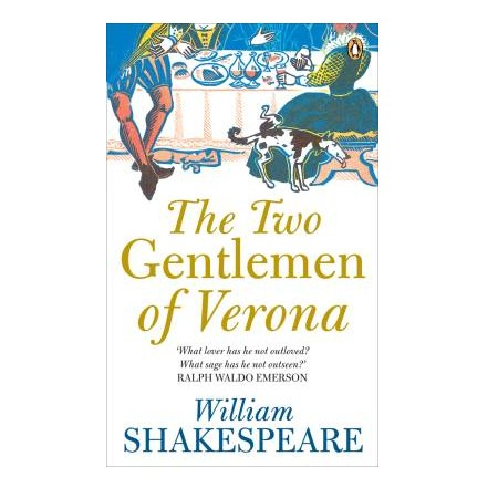 the two gentlemen of verona by william shakespeare essay A retell for kids based on shakespeare's play two gentlemen of verona, made by kids.