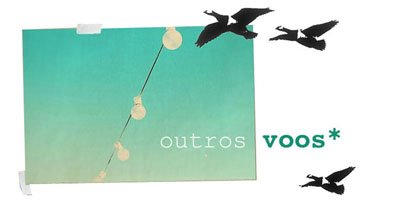 outros voos*