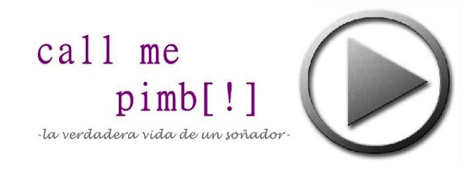call me Pimb[!]