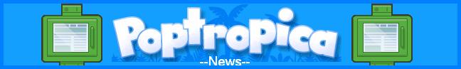 Poptropica News