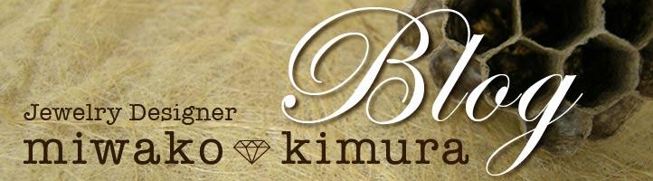 Miwako Kimura Jewelry Designer Blog