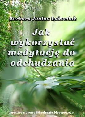 Jak wykorzystać medytację do odchudzania - darmowy raport