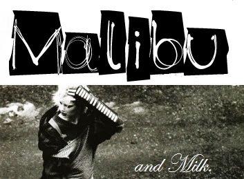 Malibu and Milk