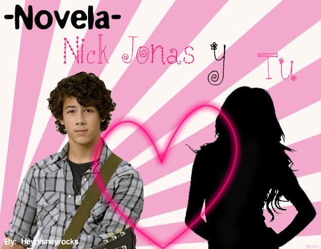 """Tu y Nick Jonas """"*La chiica de miis Suenios*"""""""
