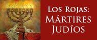 Los Rojas: mártires judíos