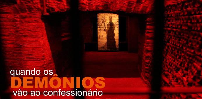 Quando Demônios Vão Ao Confessionario