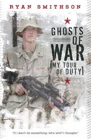 ryan smithsons ghost of war Ghosts of war is a book written by ryan smithson this book is his non-fiction memoir about his life as a high school junior through the age of 23 during his junior year of high school the tragedy known as 9/11 occurred while he was at school.