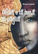 Ofelia e la Luna di Paglia 2009