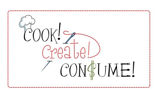 Cook! Create! Consume!