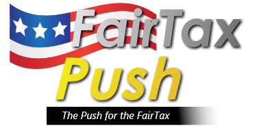 FairTaxPush.com - The push for the FairTax
