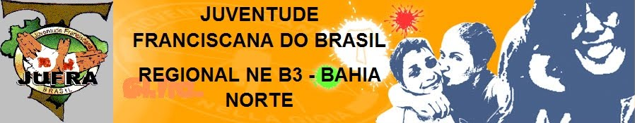Juventude Franciscana da Bahia Norte - Regional NE B3