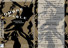 """Expoistion personnelle: """"OMBRE PARLE"""""""