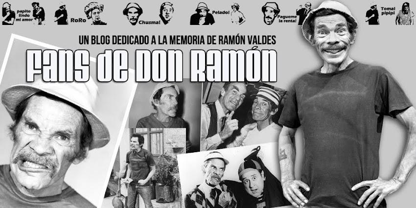 Fans de Don Ramón