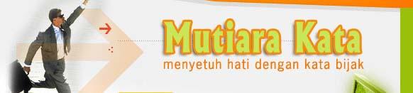 Kata Bijak | Kata Mutiara | Kata Motivasi